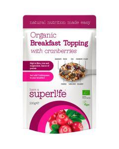 Superlife Organic with Cranberries luomuaamiaissekoitus 200g
